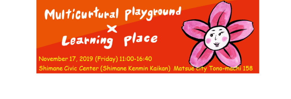 Multicurtural playground x Learning place